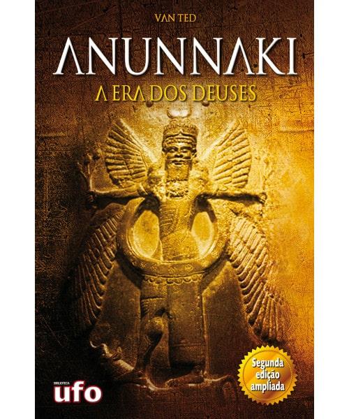 Anunnaki: A Era dos Deuses
